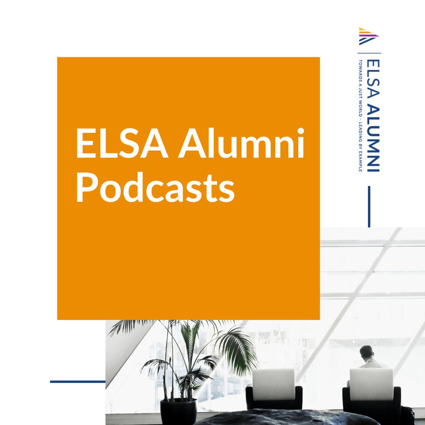 ELSA Alumni Podcasts